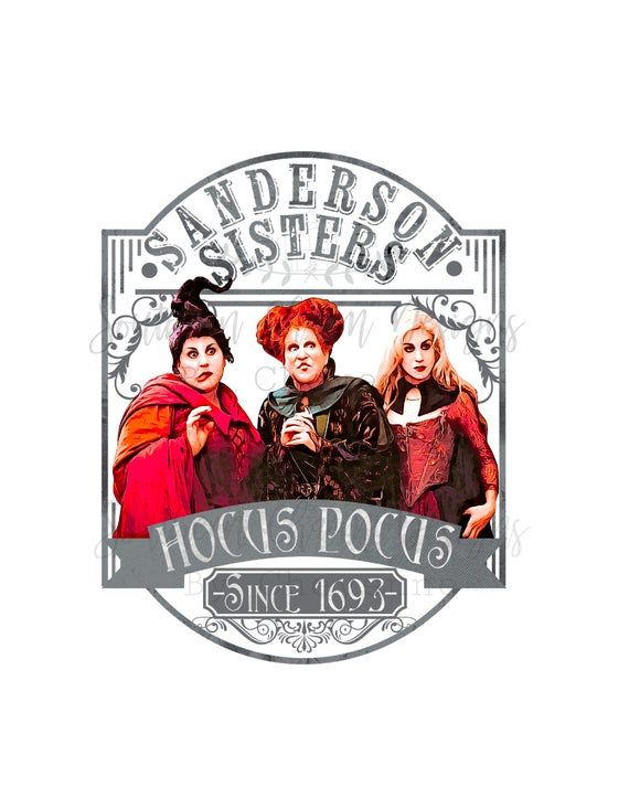 Hocus Pocus Png Shirt Design If Purchasing To Make Transfers Please Make Sure You Have Purchased My Commerc Cricut Projects Vinyl Halloween Witch Sublime