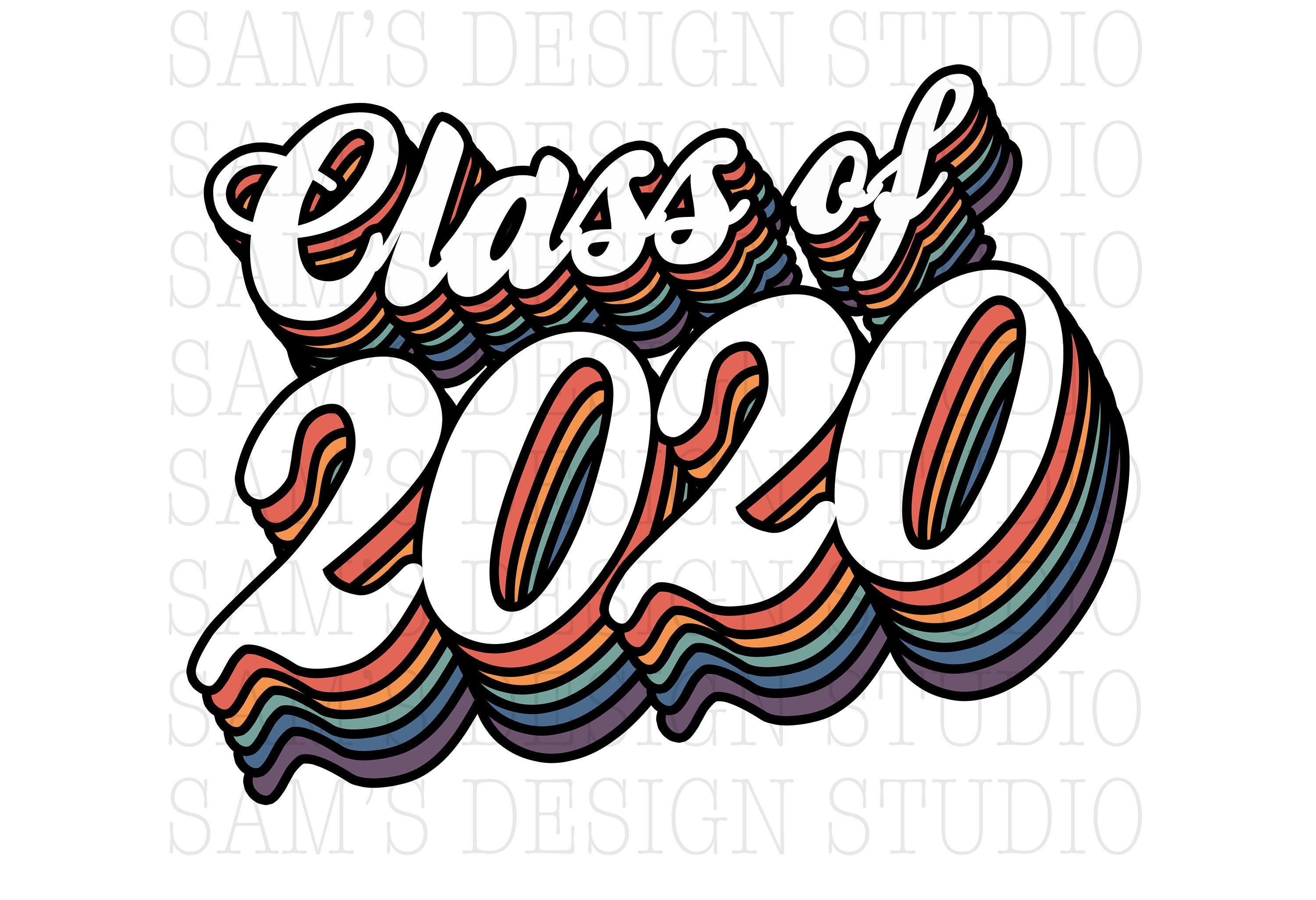 Class of 2020 PNG , Sublimation Designs Downloads , 2020