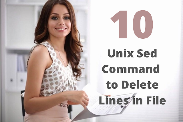 Unix Sed Command To Delete Lines In File Top 10 Examples In 2020
