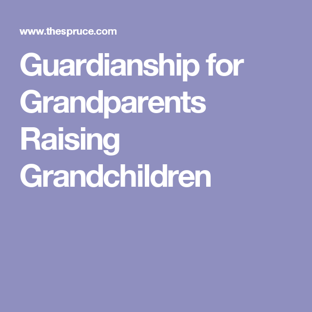 Grandparents And Guardianship