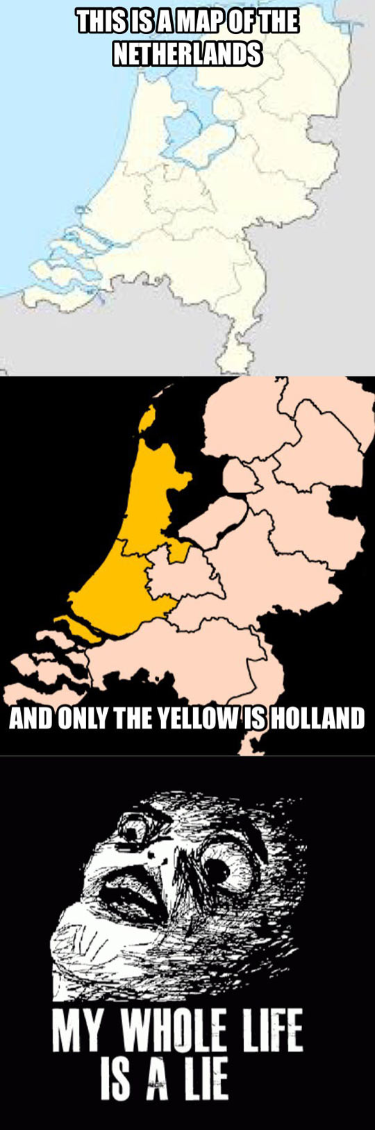 funny Netherlands Holland map part All My Life Is A Lie