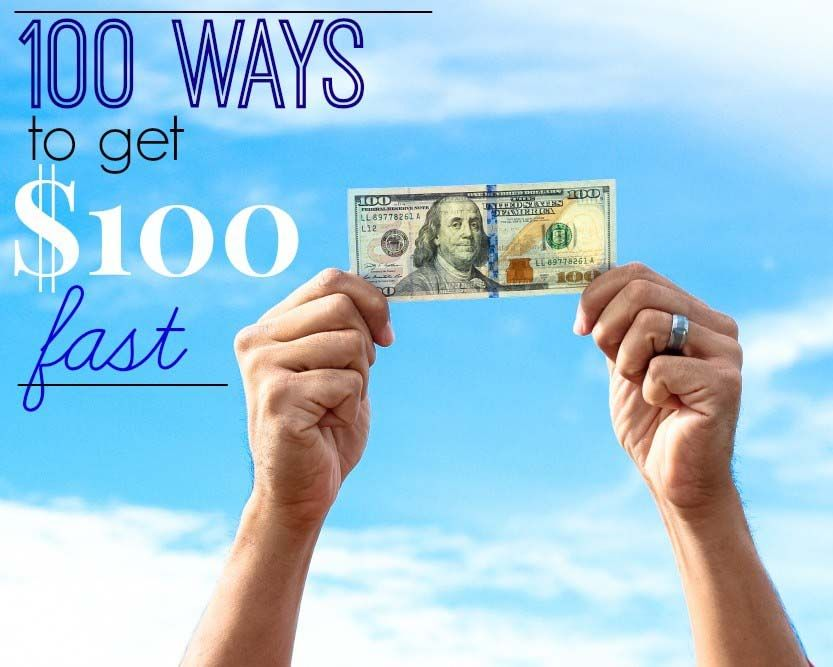 Make Money Fast - 107 Easy Ways to Make $100 (or Even More!)