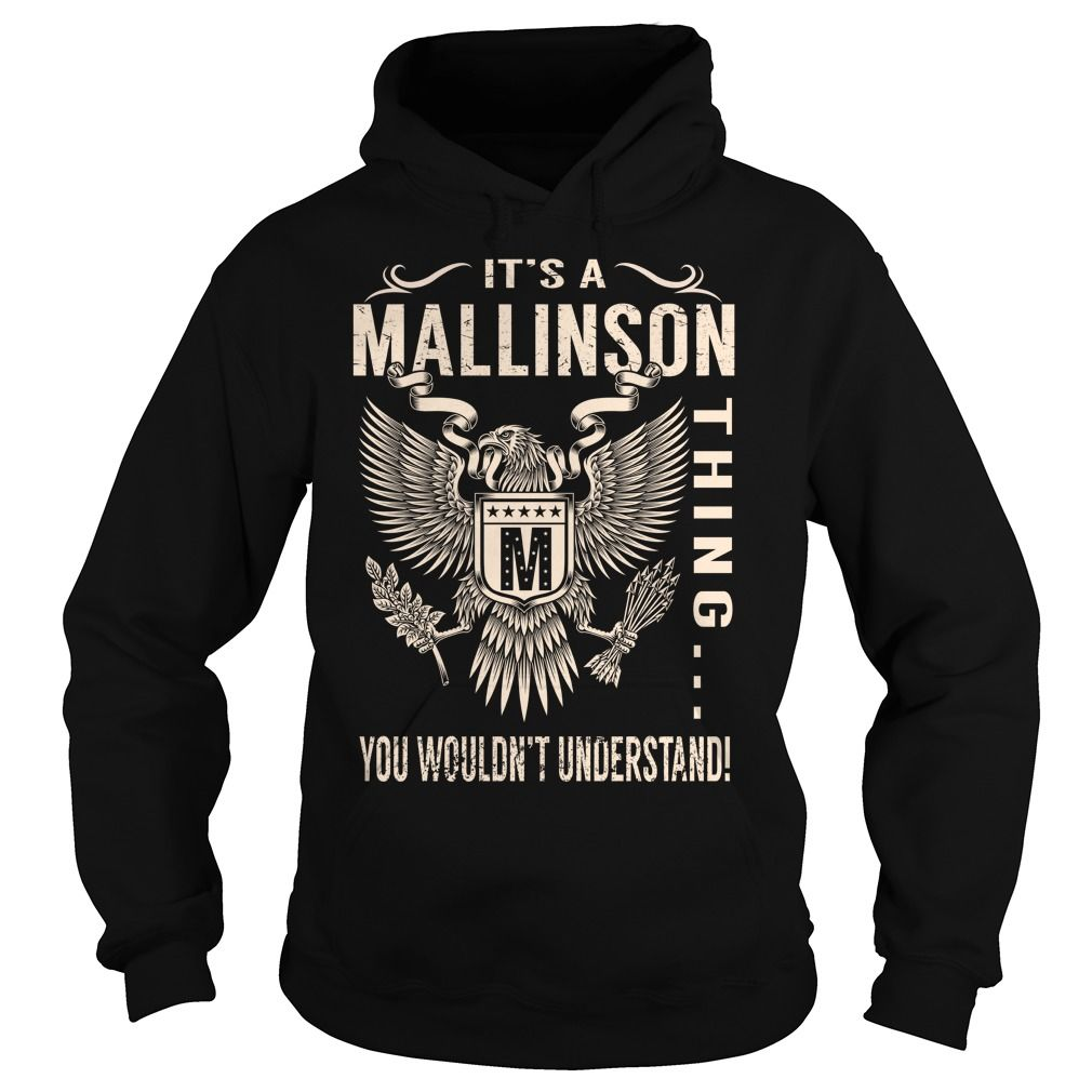 Its a MALLINSON Thing You Wouldnt Understand - Last Name, Surname T-Shirt (Eagle)