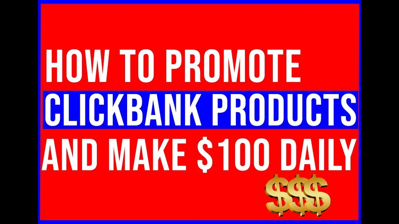 How To Promote Clickbank Products Without A Website in