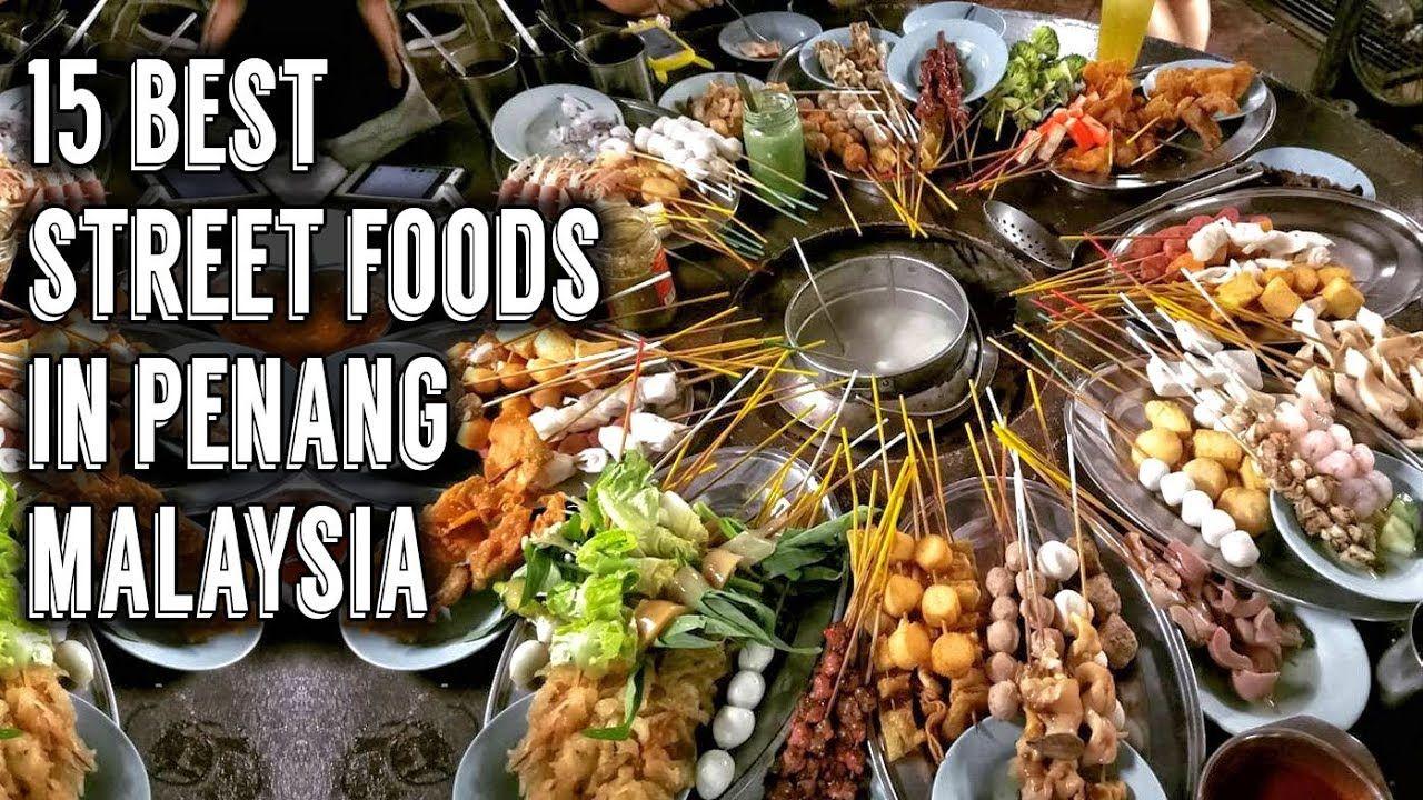 15 best street foods in penang malaysia best street