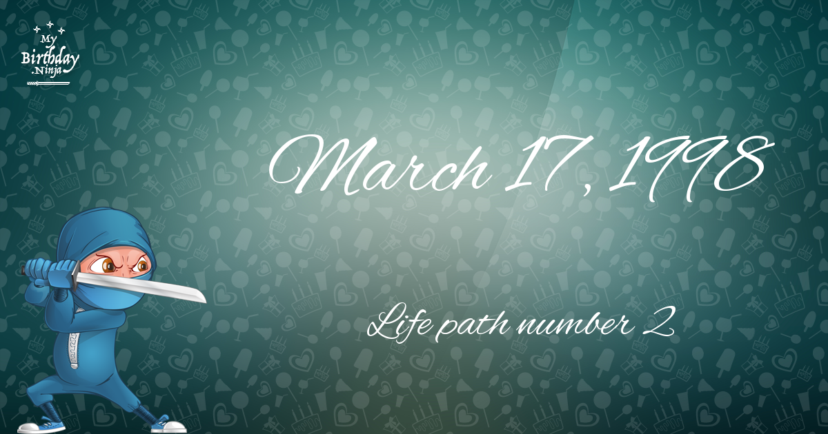 date of birth 17 march life path