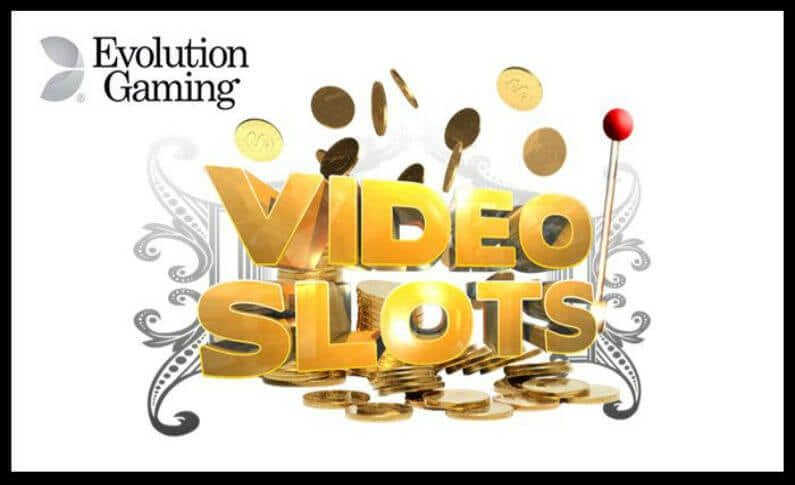 Videoslots Casino to Offer the Best of Evolution Gaming Titles
