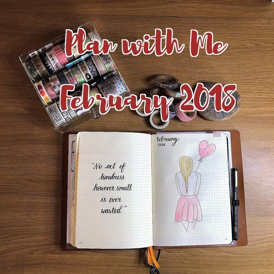 Plan With Me Video Setting Up For February 2018 In A Bullet Journal Bujo