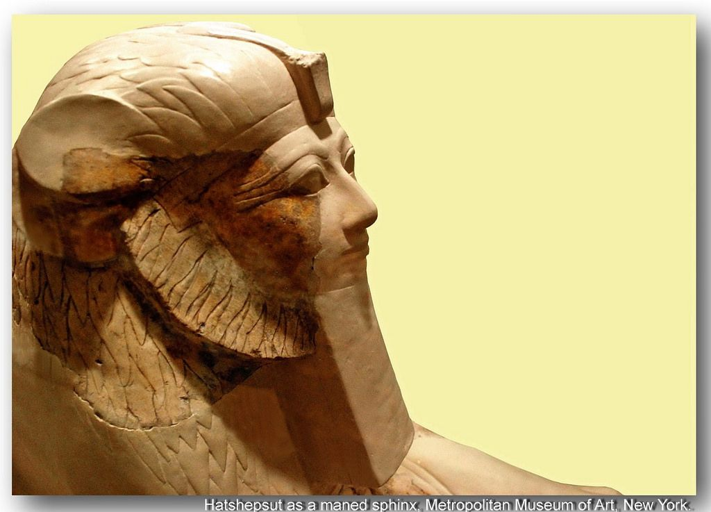 Queen Hatshepsut as a maned sphinx. Inv.nr. 31.3.94. Metropolitan Museum of Art, New York.  The reconstructed sections of this sphinx have been cast from an almost identical, but more complete companion piece now in Cairo. The two small limestone sphinxes may have been on either side of the entrance to the upper terrace of Hatshepsut's mortuary temple at Deir el-Bahri. The head of this sphinx differs markedly from Hatshepsut's large sphinxes in which the human head wears the royal…