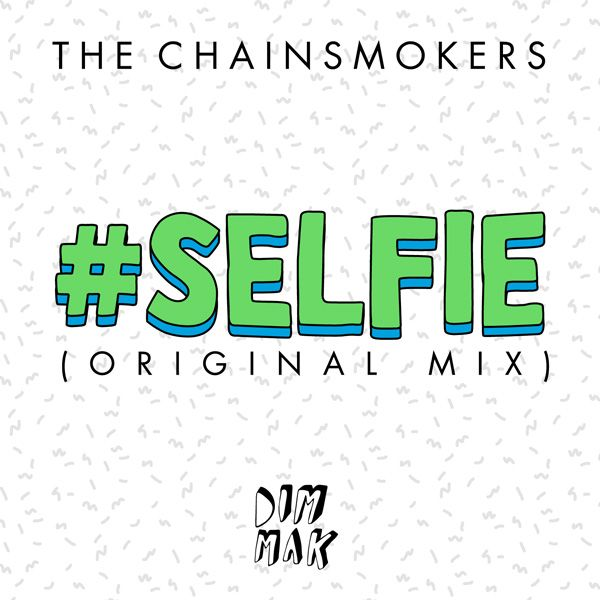 The Chainsmokers – Selfie (single cover art)