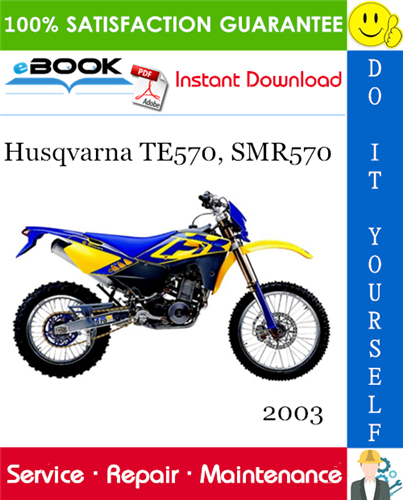 2003 Husqvarna Te570 Smr570 Motorcycle Service Repair Manual Repair Manuals Repair Motorcycle
