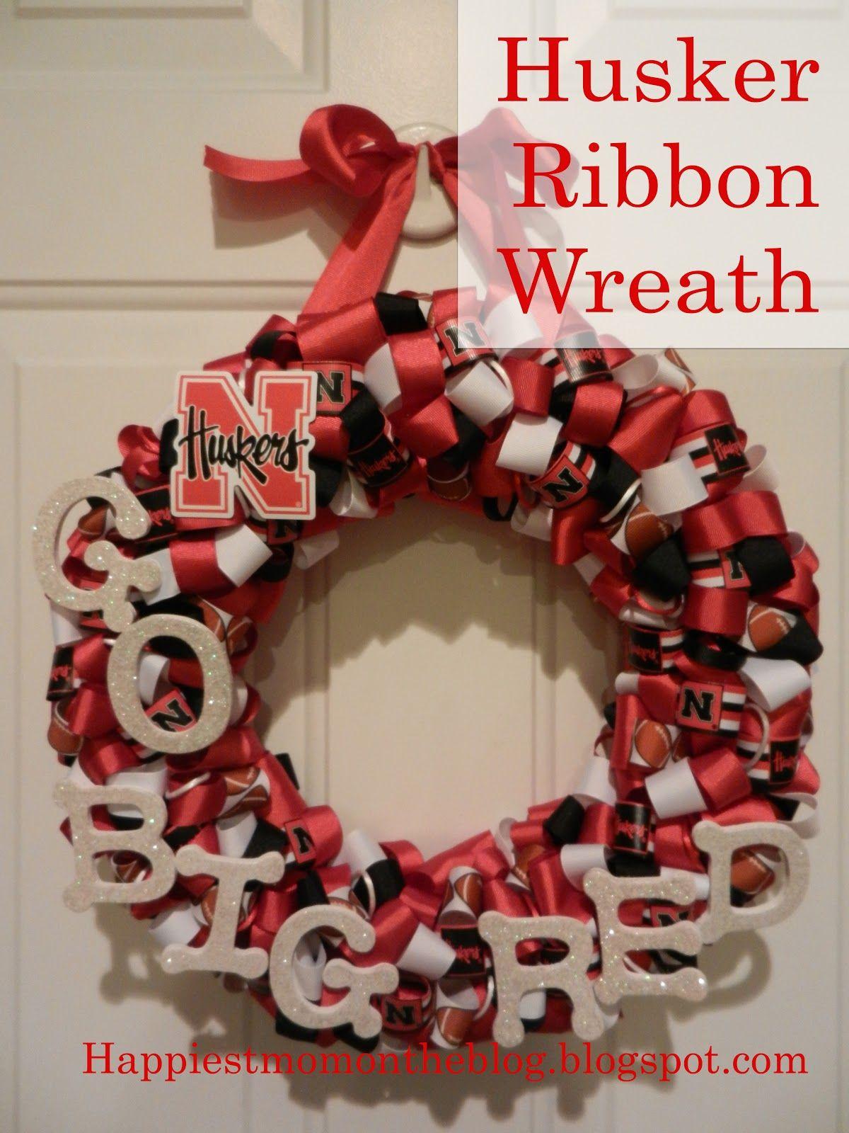 Happiest Mom On The Blog Nebraska Husker Ribbon Wreath Ribbon Wreath Nebraska Huskers Seasonal Wreaths Diy