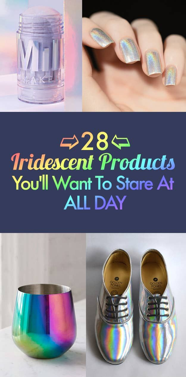28 Iridescent Products You'll Want To Stare At All Day