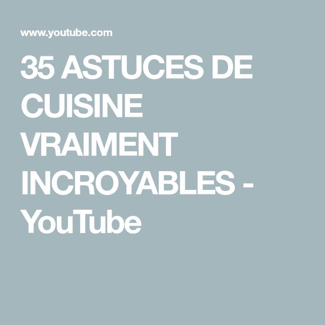 35 Astuces De Cuisine Vraiment Incroyables Youtube