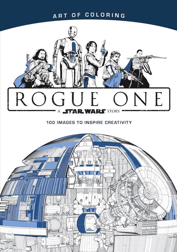 ROGUE ONE: A STAR WARS STORY is The Latest in Adult Coloring Books — GeekTyrant