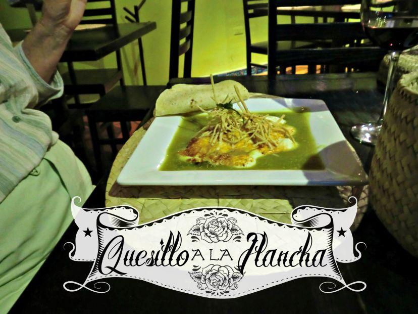 'Quesillo a la Plancha' is fried Oaxacan cheese