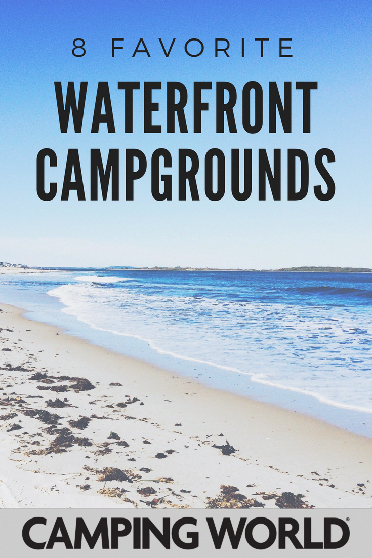 Camp On The Beach At These 8 Favorite Waterfront Campgrounds Beach Rv Rvlife Summer Beachbum Tra Camping Locations Camping Destinations Camping Places