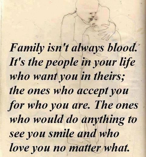 Blood Makes You Related But Loyalty Makes You Family Thoughts