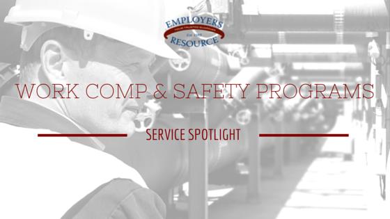 Work Comp and Safety Services Program Spotlight Service