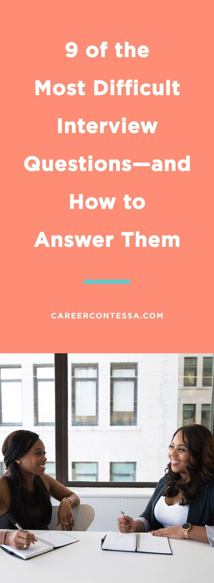 9 of the Most Difficult Interview Questions—and How to Answer Them - Difficult interview questions, Interview questions, Management interview questions, Interview advice, Interview skills, Job interview advice - What's your absolute least favorite job interview question
