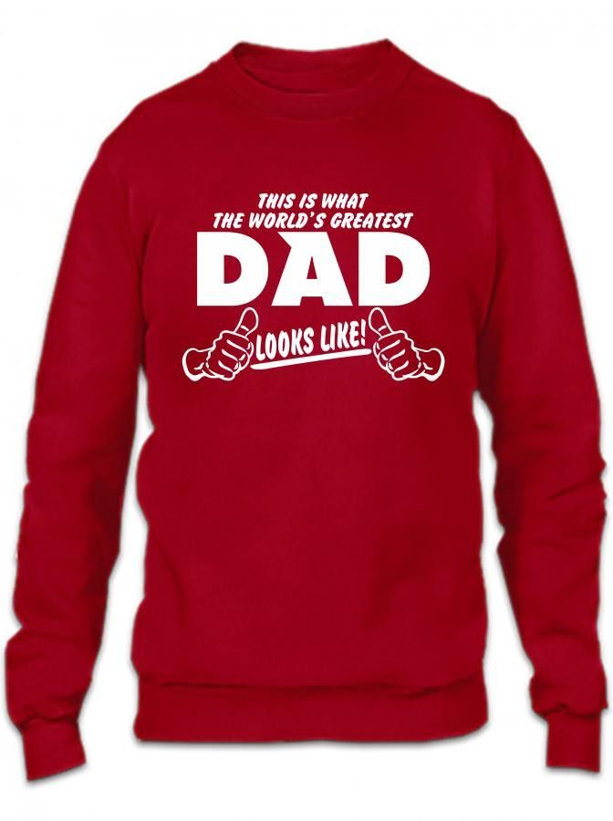 this is what a worlds greatest dad looks like 1 Crewneck Sweatshirt