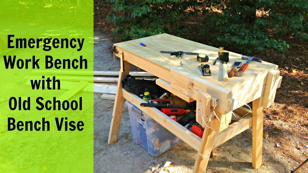 Emergency Work Bench With Old School Bench Vise Woodworking