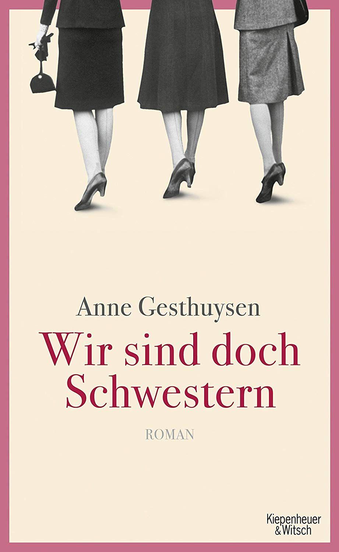 Wir Sind Doch Schwestern Roman Ebook Anne Gesthuysen Amazon De Kindle Shop Romane Bucher Schwestern