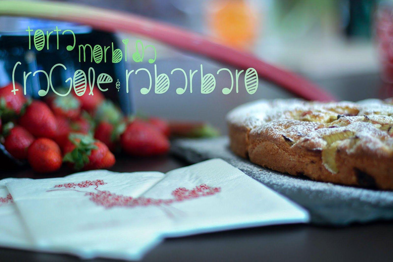Torta morbida fragole e rabarbaro