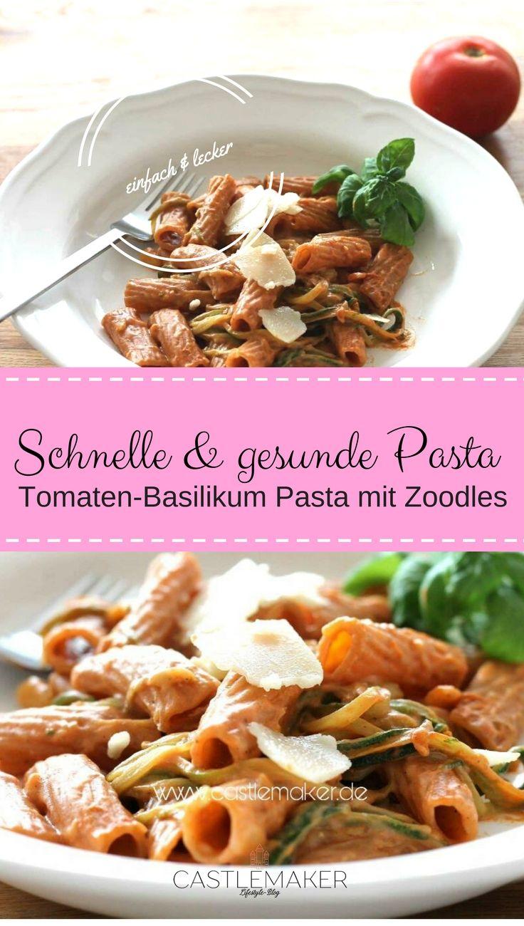 schnelle Küche - Tomaten Basilikum Pasta mit Zoodles | Castlemaker ...