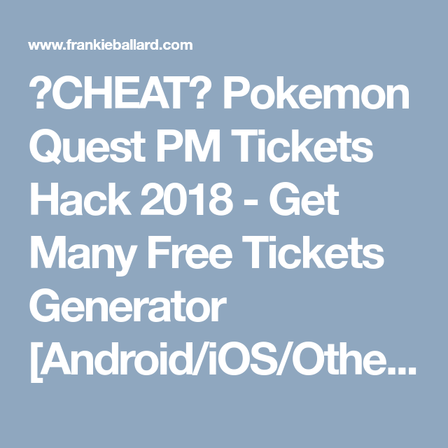 pokemon quest hack pm tickets