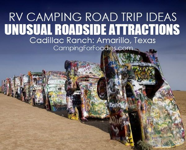 RV Camping Road Trip Ideas With Unusual Roadside