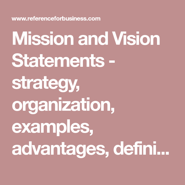 Mission And Vision Statements Strategy Organization Examples