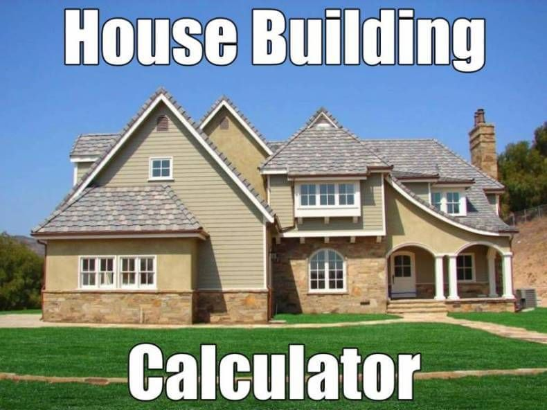 House Building Calculator Estimate The Cost Of Constructing A New