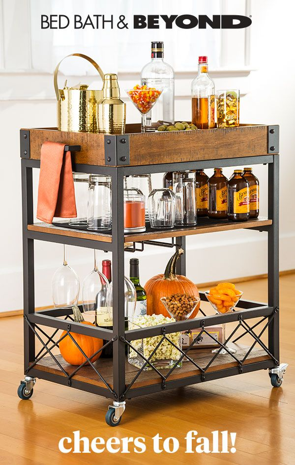 Fall Brings So Many Reasons To Celebrate At Bed Bath Beyond With A Well Stocked Bar Cart You Ll Be Ready Whenever Friends Bars For Home Decor Kitchen Decor