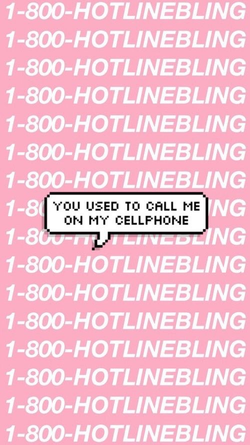 Cellphone Drake Iphone Pink Wallpapers Lockscreens Hotline Bling