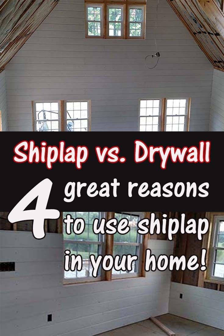 Shiplap Vs Drywall 4 Great Reasons To Use Shiplap In Your Home Shiplap Shiplap Wall Diy Ship Lap Walls