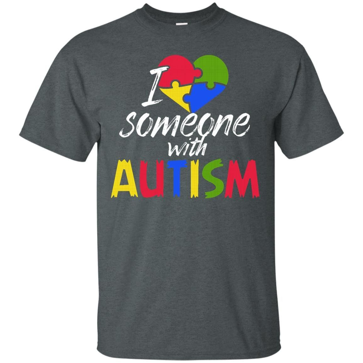 I Love Someone With Autism T-Shirt Autism Awareness Gifts