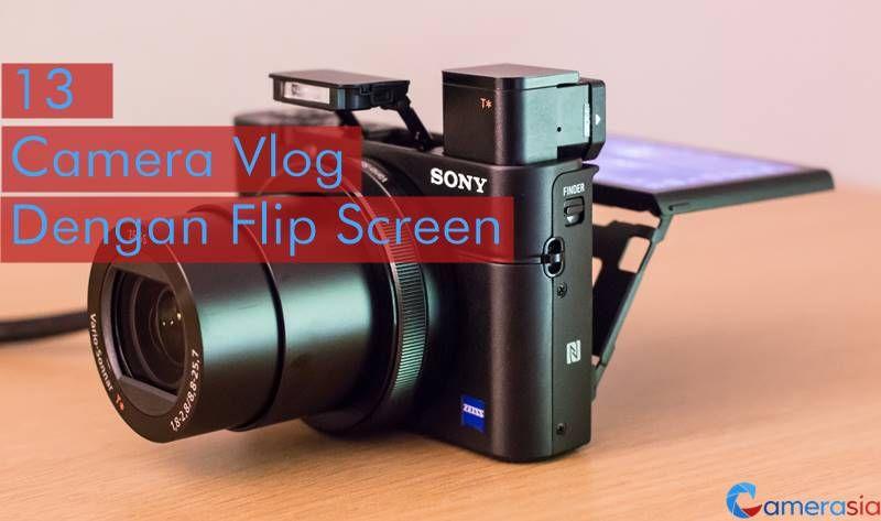 13 Kamera Untuk Vlog Di Youtube Dengan Flip Screen Kamera Vlog Yang Digunakan Raditya Dika Salshabilla Adriani Dan Arief Muha Kamera Digital Kamera Youtube