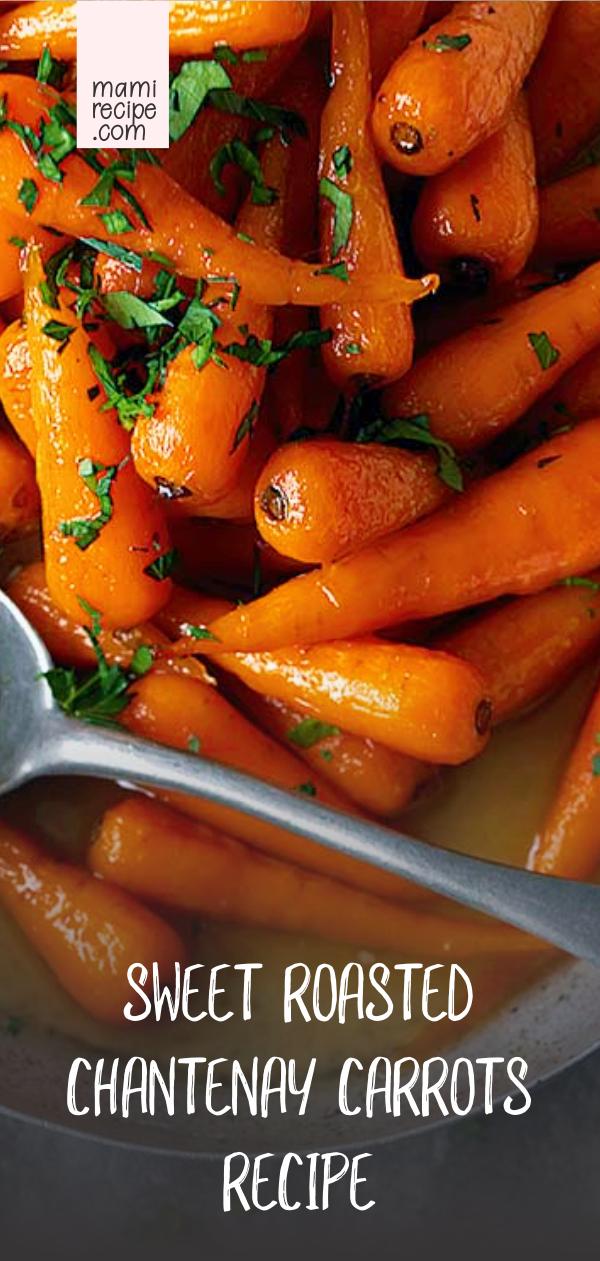 Sweet Roasted Chantenay Carrots Recipe Vegetarian Recipes