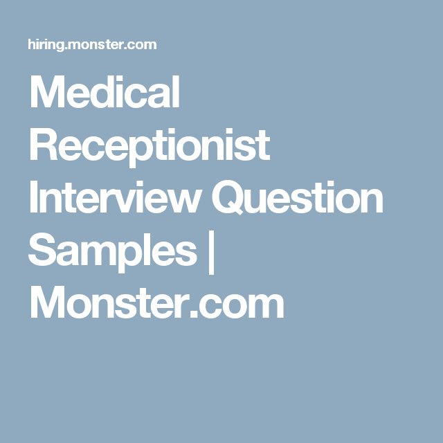 Medical Receptionist Interview Question Samples