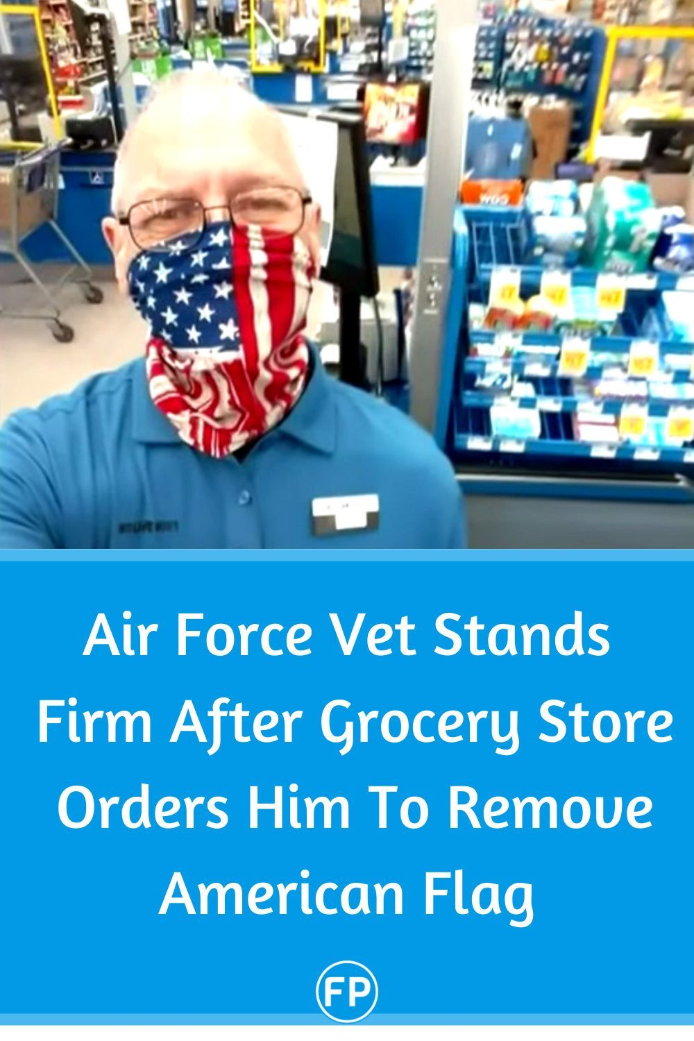 Air force veteran quits job after grocery store orders him