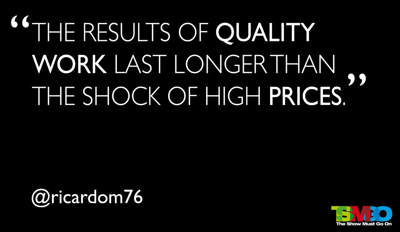 TSMGO #quotes #quality #work #prices | Worth Repeating | Quality