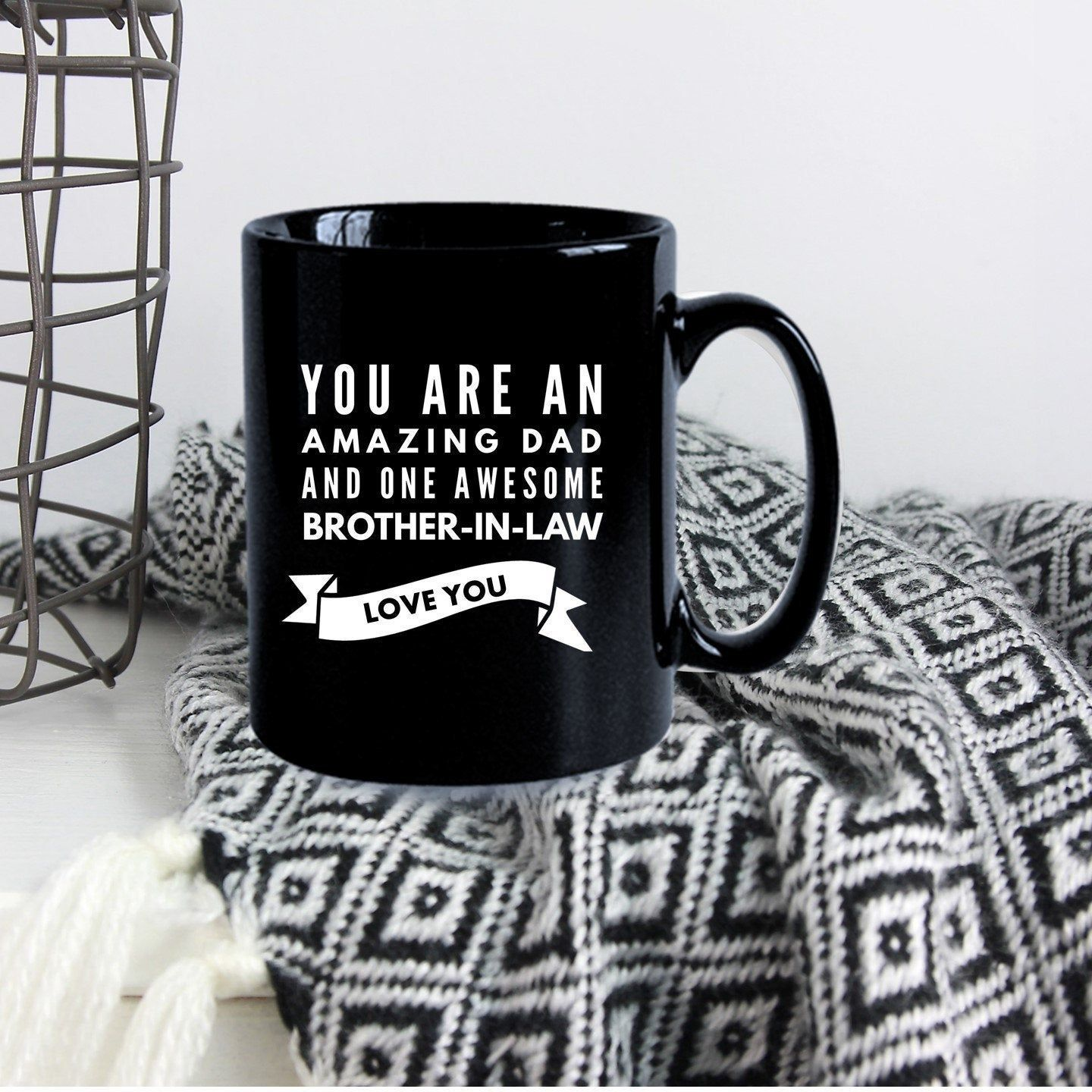 Fathers day gift for brotherinlaw coffee mug gift