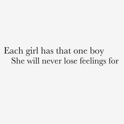Quotes About Never Losing Feelings For Someone