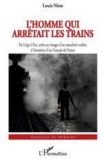 L'Homme qui arrêtait les trains