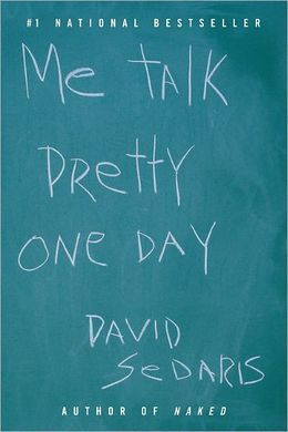 me talk pretty one day is a collection of essays by david sedaris me talk pretty one day is a collection of essays by david sedaris i enjoyed