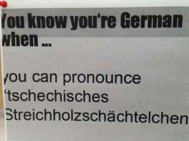 Photo of German is a language that really hurts when pronounced. | 22 Evidence That …
