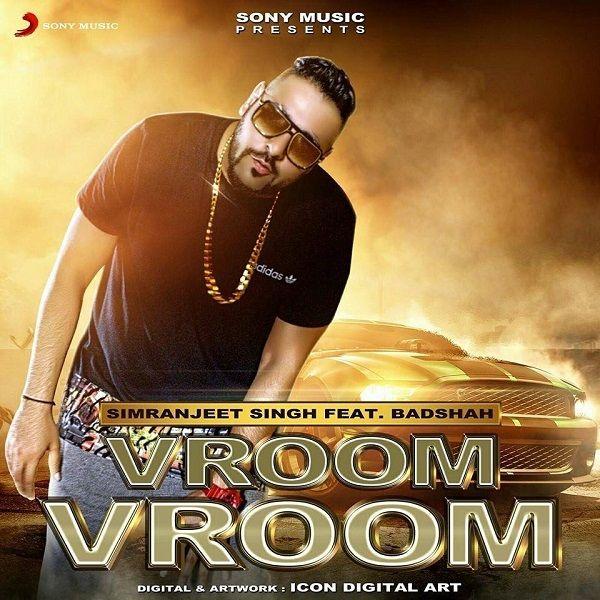Vroom Vroom Ft Badshah Simranjeet Singh Songsmp3 Com Mp3 Vroom Vroom Badshah Single Download For Free Mp3 Song Mp3 Song Download Movie Songs