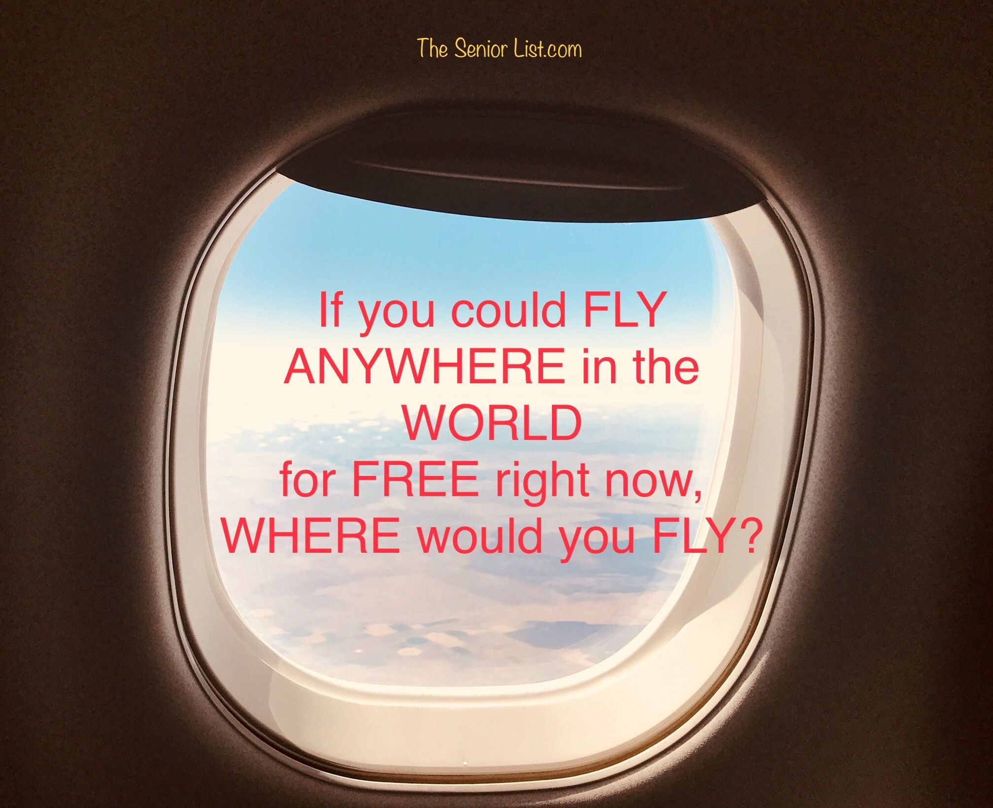 Where would you fly? (With images