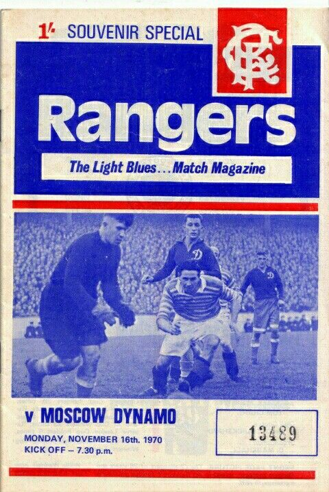 Rangers 1 Dynamo Moscow 0 In Nov 1970 At Ibrox Programme Cover For The Friendly Derek Johnstone Scored Glasgow Rangers Football Football Pictures Ranger